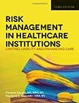 Risk Management in Health Care Instit...