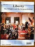 Liberty: The Delights and the Responsibilities (American Foundations 101, Notebook and Readings)