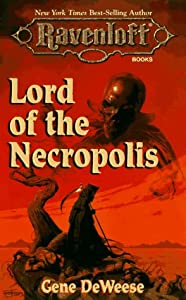 Lord Of The Necropolis (Ravenloft) by Gene Deweese
