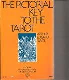 Pictorial Key to the Tarot (0060689455) by Waite, Arthur Edward