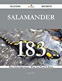Salamander 183 Success Secrets - 183 Most Asked Questions On Salamander - What You Need To Know