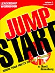 The Jump Start Leadership Workbook: I...