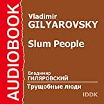 Stories of the Slum [Russian Edition] | Vladimir Gilyarovsky
