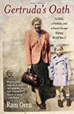 Gertrudas Oath: A Child, a Promise, and a Heroic Escape During World War II