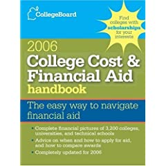 College Cost & Financial Aid Handbook 2006 (College Board Guide to Getting Financial Aid)