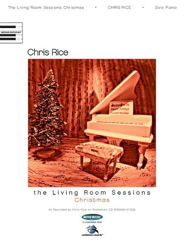 Chris Rice - The Living Room Sessions: Christmas, by Chris Rice