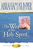 Work of the Holy Spirit (0899571808) by Kuyper, Abraham