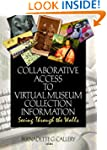 Collaborative Access to Virtual Museu...