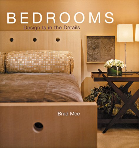 Design Is in the Details: Bedrooms