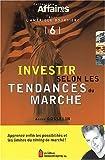 echange, troc André Gosselin - Investir selon les tendances du marché.
