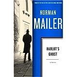 Harlot's Ghost: A Novel ~ Norman Mailer