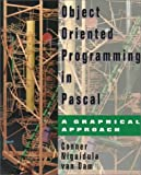 Object-Oriented Programming in Pascal: A Graphical Approach (020162883X) by Connor, D. Brookshire