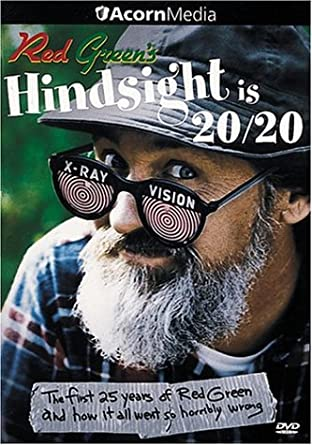 Red Green: Hindsight Is 20/20