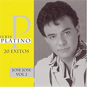 Jose Jose - Serie Platino 2 - 20 Exitos - Amazon.com Music