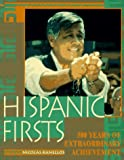Hispanic Firsts: 500 Years of Extraordinary Achievement (0787605190) by Kanellos, Nicolas