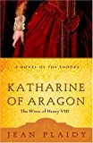 Jean Plaidy Katharine of Aragon (Wives of Henry VIII)