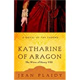 Katharine of Aragon: The Wives of Henry VIII ~ Jean Plaidy