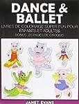 Dance & Ballet: Livres de Coloriage S...