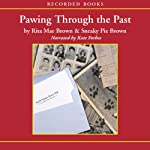 Pawing Through the Past (       UNABRIDGED) by Rita Mae Brown Narrated by Kate Forbes