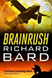 Richard Bard's Brainrush series for $1.99 each