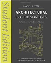 Free Architectural Graphic Standards: Student Edition (Ramsey/Sleeper Architectural Graphic Standards Ser Ebook & PDF Download