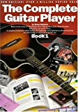 The Complete Guitar Player: Book 1 (Bk. 1) (0711982260) by Shipton, Russ