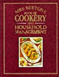Mrs. Beeton's Book of Cookery and Household Management
