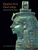 img - for Egyptian Art at Eton College Selections from the Myers Museum book / textbook / text book