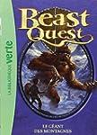 Beast Quest, Tome 3 : Le g�ant des mo...