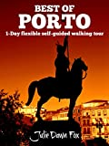 Best of Porto: 1-Day Flexible Self-Guided Walking Tour