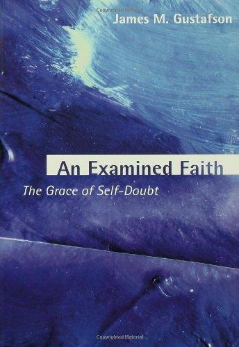 An Examined Faith