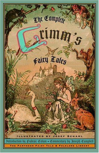 The Complete Grimm&#039;s Fairy Tales