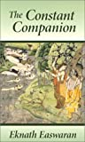 The Constant Companion 3 Ed (1586380036) by Eknath Easwaran