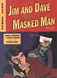 Jim and Dave Defeat the Masked Man (1933368047) by Lehman, David