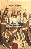 echange, troc Royal B Hassrick - Les Sioux