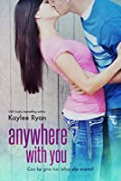 Anywhere With You (With You Series Book 1) (English Edition)