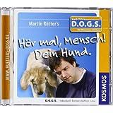 H�R MAL, MENSCH! - DEIN HUND