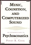 Music, Cognition and Computerized Sound