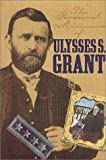 Personal Memoirs of Ulysses S. Grant (The American Civil War) (0914427679) by Ulysses S. Grant