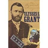 Personal Memoirs of Ulysses S. Grant (The American Civil War) ~ Ulysses S. Grant