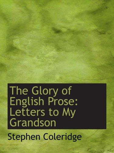 La gloria de la prosa inglesa: cartas a mi nieto