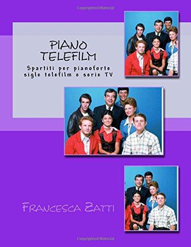 piano-telefilm-spartiti-per-pianoforte-sigle-telefilm-e-serie-tv