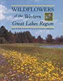 img - for Wildflowers of the Western Great Lakes Region book / textbook / text book