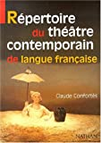 Repertoire du theatre contemporain de langue fran�..
