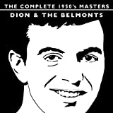 The Complete 1950's Masters - Dion And The Belmonts
