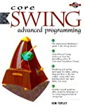 img - for Core Swing: Advanced Programming book / textbook / text book
