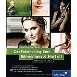 """Das Fotoshooting-Buch Menschen & Portr�t: 28 Shootings live erleben (Galileo Design)von """"Cora Banek"""""""