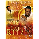 L. Spenser Smith & Testament: Live at the Ritz