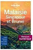 Malaisie, Singapour et Brunei 7ed