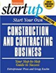 Start Your Own Construction and Contr...